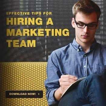 Effective Tips for Hiring a Marketing Team